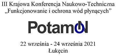 III Krajowa Konferencja Naukowo-Techniczna PotamON